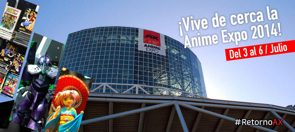 ¡Conoce toda la Cobertura que tendremos para ti en AnimeExpo!